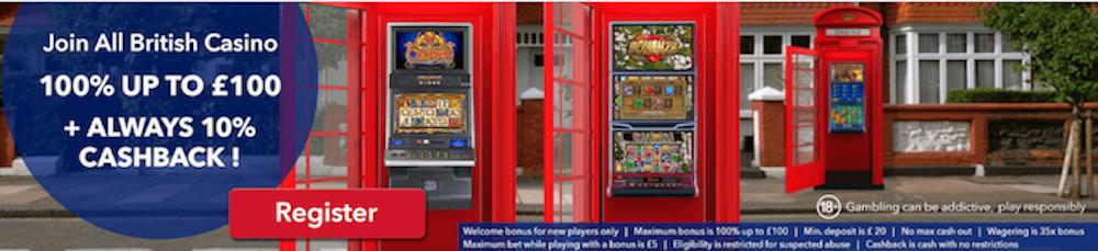 The welcome bonus and cashback at All British Casino