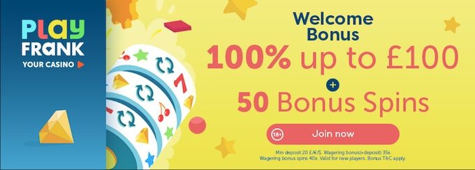 PlayFrank welcome bonus UK